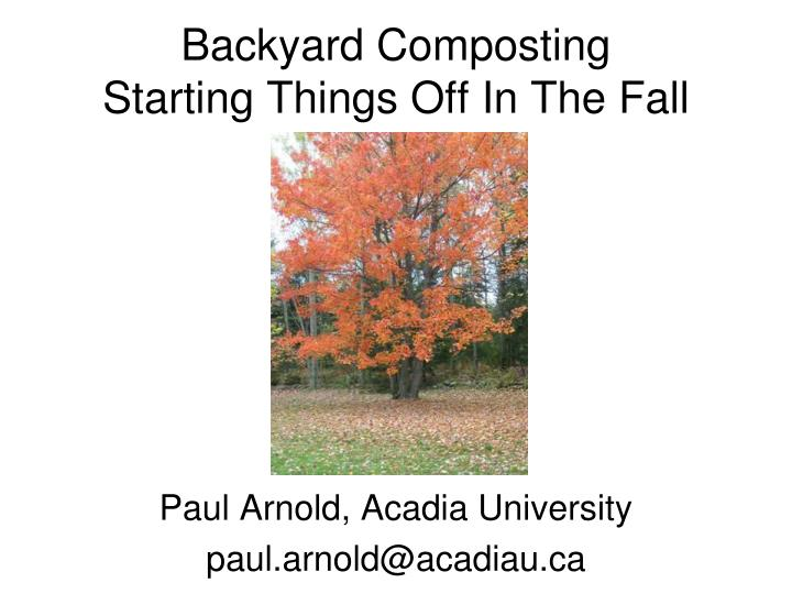 backyard composting starting things off in the fall n.