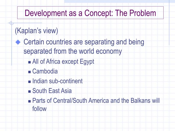 Development as a concept the problem1