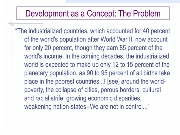 Development as a Concept: The Problem