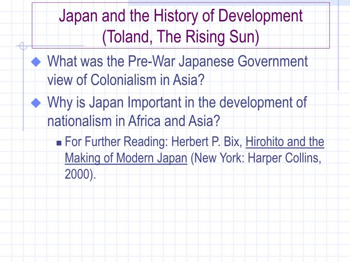 Japan and the History of Development (Toland, The Rising Sun)