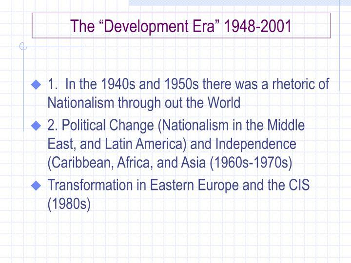 """The """"Development Era"""" 1948-2001"""