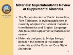 materials superintendent s review of supplemental materials