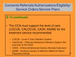 consents referrals authorizations eligibility service orders service plans11