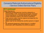 consents referrals authorizations eligibility service orders service plans8