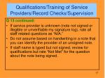 qualifications training of service providers record checks supervision1