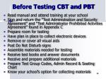 before testing cbt and pbt
