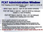 fcat administration window