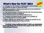 what s new for fcat 2014