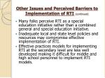 other issues and perceived barriers to implementation of rti continued