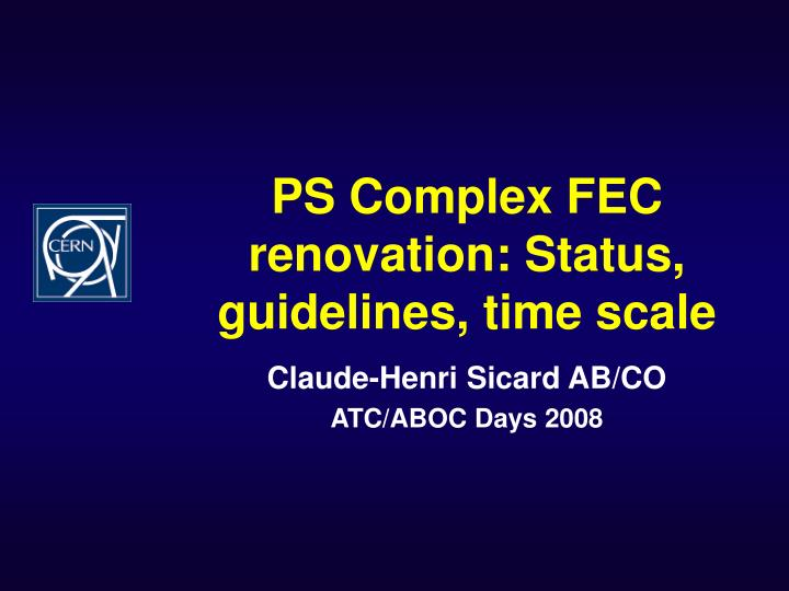 ps complex fec renovation status guidelines time scale n.
