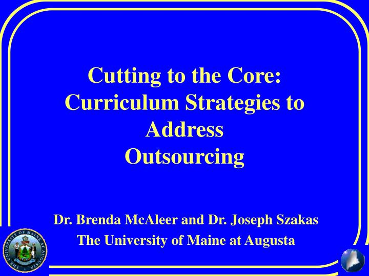 cutting to the core curriculum strategies to address outsourcing n.