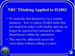 nrc thinking applied to is2002
