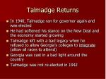 talmadge returns