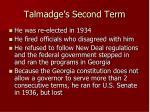 talmadge s second term