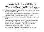 convertible bond cb vs warrant bond wb packages