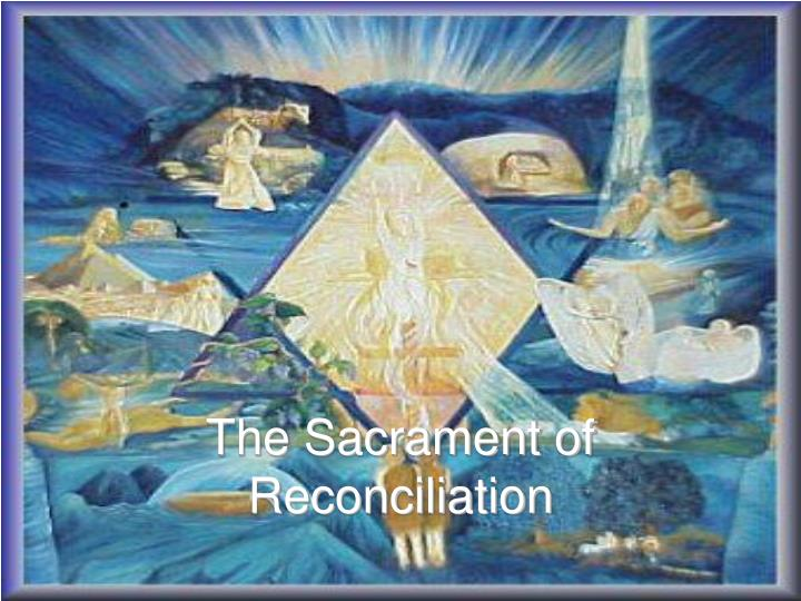 the sacrament of reconciliation n.