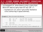 6 1 signed number arithmetic operations the overflow flag in 8 bit operations1