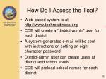 how do i access the tool