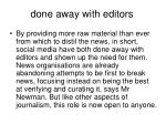 done away with editors