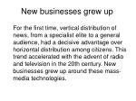 new businesses grew up