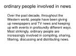 ordinary people involved in news