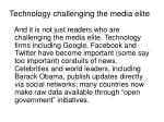 technology challenging the media elite
