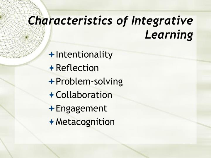 Characteristics of Integrative Learning