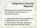 integrative learning requires
