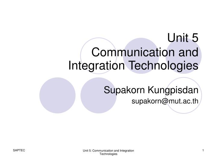 unit 5 communication and integration technologies n.