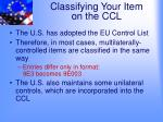 classifying your item on the ccl
