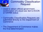 commodity classification request