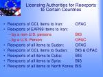 licensing authorities for reexports to certain countries
