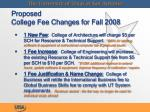 proposed college fee changes for fall 2008