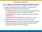 agenda item iii iii 1 update on board of regents bills contd