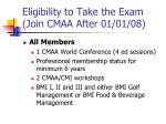 eligibility to take the exam join cmaa after 01 01 08