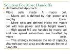 solution for more handoffs