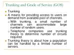 trunking and grade of service gos
