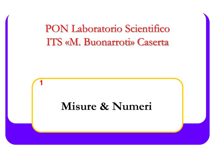pon laboratorio scientifico its m buonarroti caserta n.