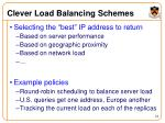 clever load balancing schemes