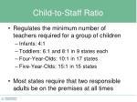 child to staff ratio