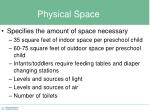 physical space