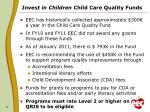 invest in children child care quality funds1