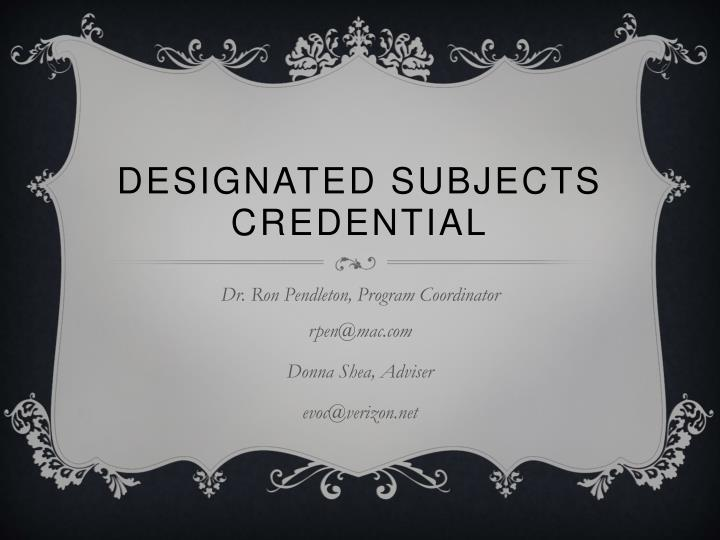 designated subjects credential n.