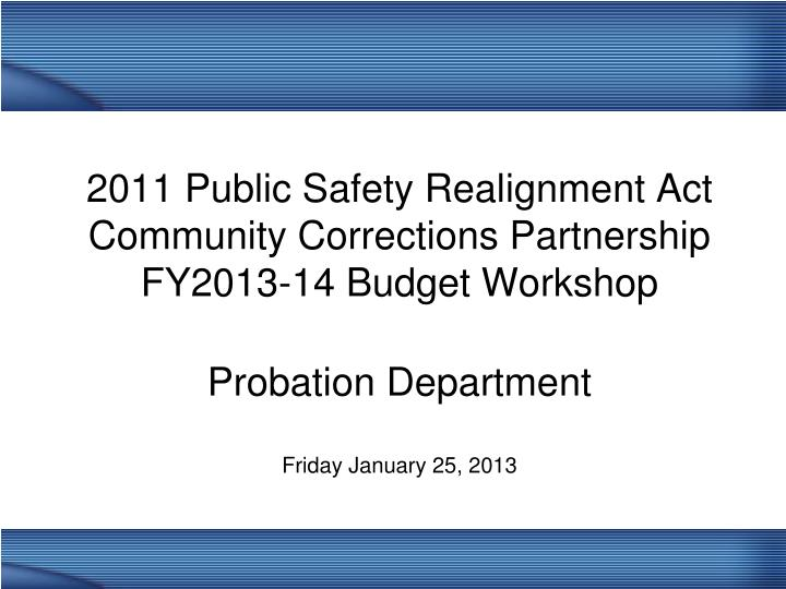 2011 Public Safety Realignment Act