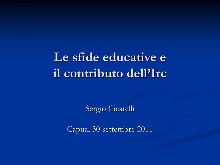 le sfide educative e il contributo dell irc n.