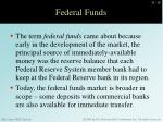 federal funds1