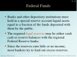 federal funds2