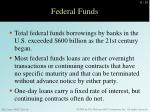 federal funds3