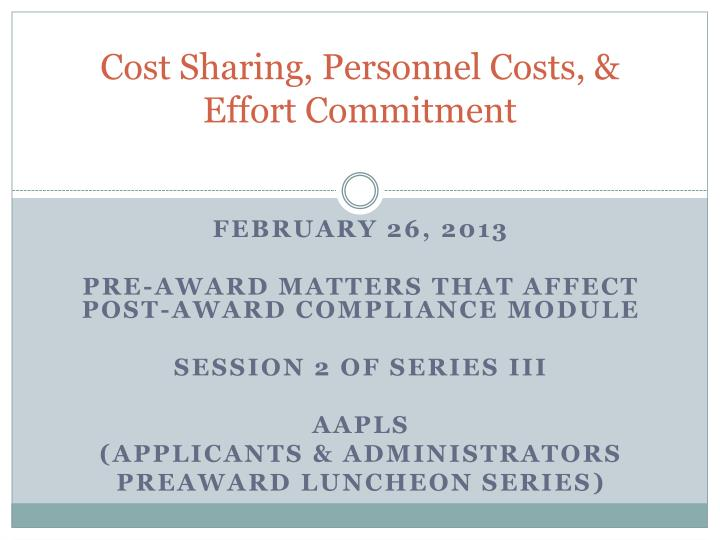 cost sharing personnel costs effort commitment n.
