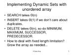 implementing dynamic sets with unordered array